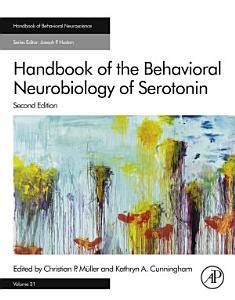Handbook of the Behavioral Neurobiology of Serotonin
