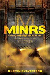 MiNRS: Volume 1
