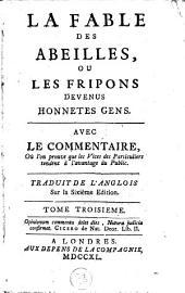 La fable des abeilles: ou Les fripons devenus honnetes gens, Volume3
