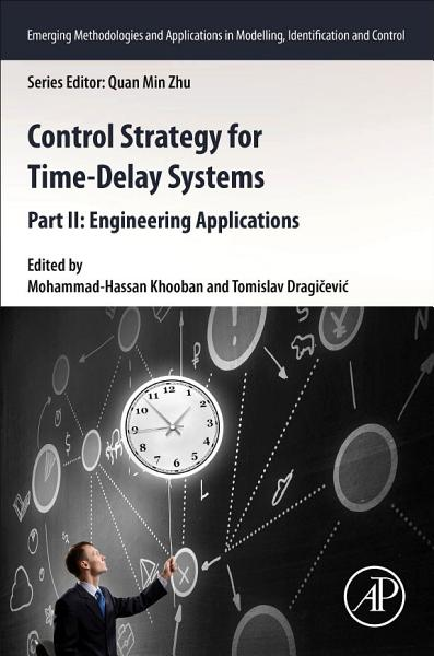 Control Strategy For Time Delay Systems Part Ii Engineering Applications