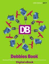 2017 - DEBBIES BOOK(R) 29th Edition EBOOK: Directory of Props & Services for Film, Television, Theatre, Advertising and Special Events