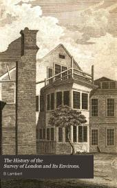 The history and survey of London and its environs