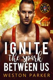Ignite The Spark Between Us