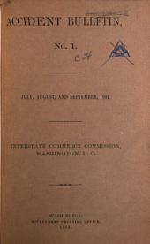 Accident Bulletin: Summary and Analysis of Accidents on Railroads in the United States Subject to the Interstate Commerce Act, Volumes 1-42