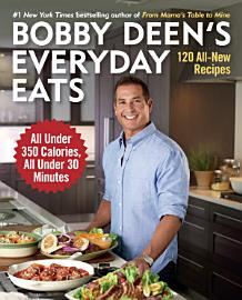 Bobby Deen S Everyday Eats