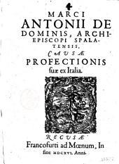 Marci Antonii De Dominis, archiepiscopi Spalatensis, Causae profectionis suae ex Italia