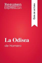 La Odisea de Homero (Guía de lectura): Resumen y análisis completo