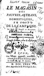 Le magasin des pauvres, artisans, domestiques, et gens de la campagne par Madame Le Prince de Beaumont...