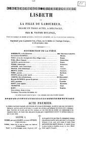 Lisbeth, ou La fille du labourer drame en trois actes, a spectacle par m. Victor Ducange