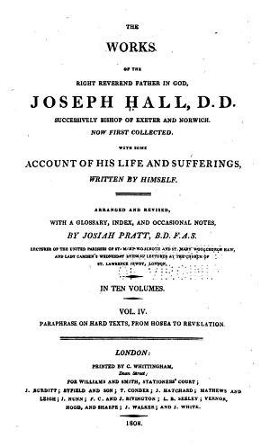 The Works of Joseph Hall  Paraphrases on hard texts