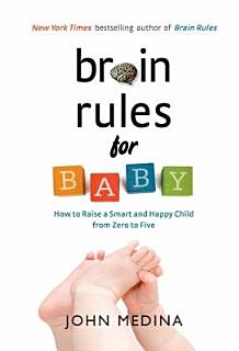 Brain Rules for Baby Book