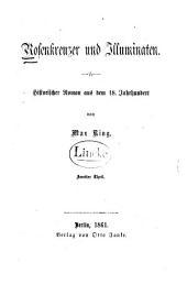 Rosenkreuzer und Illuminaten: historischer Roman aus dem 18. Jahrhundert, Band 2