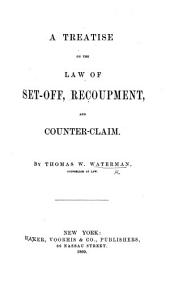 A Treatise on the Law of Set-off, Recoupment, and Counter Claim