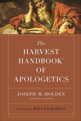 The Harvest HandbookTM of Apologetics