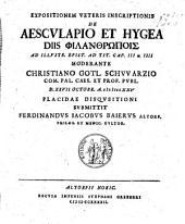 Expositionem veteris inscriptionis de Aesculapio et Hygea, diis philanthrōpois: ad illustr. Epist. ad Tit. cap. III u. IIII