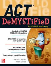 ACT DeMYSTiFieD