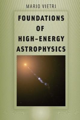 Foundations of High Energy Astrophysics