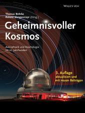Geheimnisvoller Kosmos: Astrophysik und Kosmologie im 21. Jahrhundert, Ausgabe 3