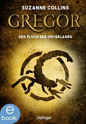 Gregor und der Fluch des Unterlandes PDF
