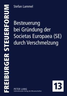 Besteuerung bei Gr  ndung der Societas Europaea  SE  durch Verschmelzung PDF