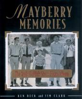 Mayberry Memories: The Andy Griffith Show Photo Album