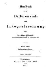 Handbuch der differenzial- und integralrechnung: Ier theil, Band 1;Band 3