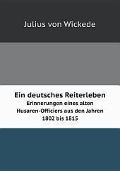 Ein deutsches Reiterleben: Teil 1