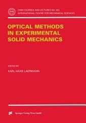 Optical Methods in Experimental Solid Mechanics