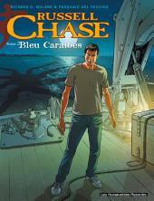 Russell Chase T3 : Bleu Caraïbes