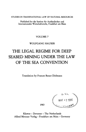 The Legal Regime for Deep Seabed Mining Under the Law of the Sea Convention PDF