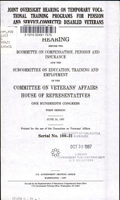 Joint Oversight Hearing on Temporary Vocational Training Programs for Pension and Service connected Disabled Veterans PDF
