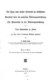 Die sage vom kaiser Friedrich im Kyffhäuser: Überblick über die moderne Nibelungendichtung. Die waberlohe in der Nibelungendichtung. Dem gymnasium zu Zittau zur feier seines 300 jährigen bestehens gewidmet