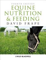 Equine Nutrition and Feeding PDF