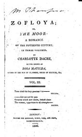 Zofloya: Or, The Moor: a Romance of the Fifteenth Century ...
