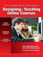 The Complete Step by Step Guide to Designing and Teaching Online Courses PDF