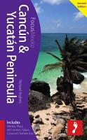Canc  n   Yucat  n Peninsula Footprint Focus Guide PDF