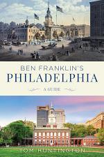 Ben Franklin's Philadelphia