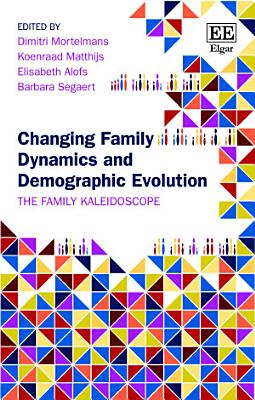 Changing Family Dynamics and Demographic Evolution PDF