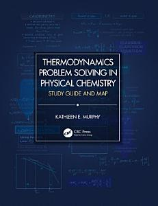 Thermodynamics Problem Solving in Physical Chemistry Book
