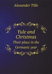 Yule and Christmas