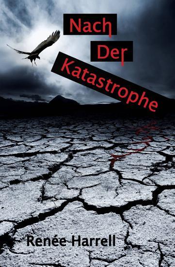 Nach der Katastrophe PDF