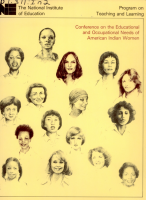Conference on the Educational and Occupational Needs of American Indian Women  October 12 and 13  1976 PDF