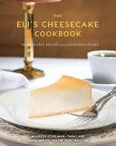 The Eli s Cheesecake Cookbook