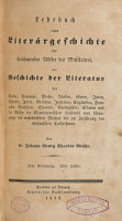 bd  Lehrbuch einer liter  rgeschichte der ber  hmtesten v  lker des mittelalters     1839 43  1 v  in 5 PDF