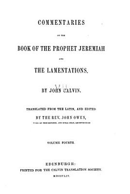 Commentaries on the Book of the Prophet Jeremiah and the Lamentations