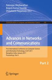 Advances in Networks and Communications: First International Conference on Computer Science and Information Technology, CCSIT 2011, Bangalore, India, January 2-4, 2011. Proceedings, Part 2