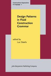 Design Patterns in Fluid Construction Grammar