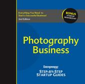 Photography Business: Step-by-Step Startup Guide