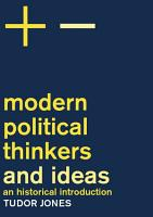 Modern Political Thinkers and Ideas PDF