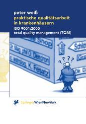 Praktische Qualit  tsarbeit in Krankenh  usern PDF
